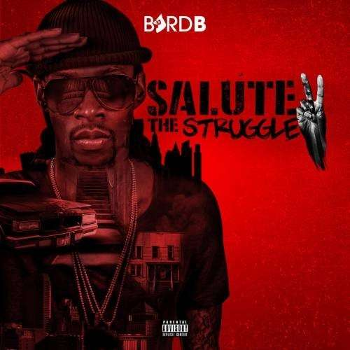 Byrd B - Salute To The Struggle