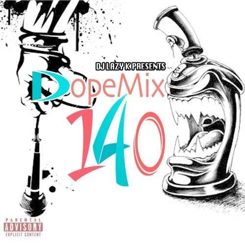 Various Artists - Dope Mix 140