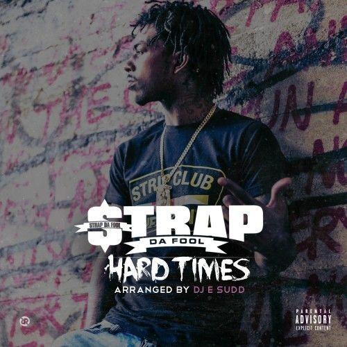Hard Times - Strap (DJ E.Sudd)