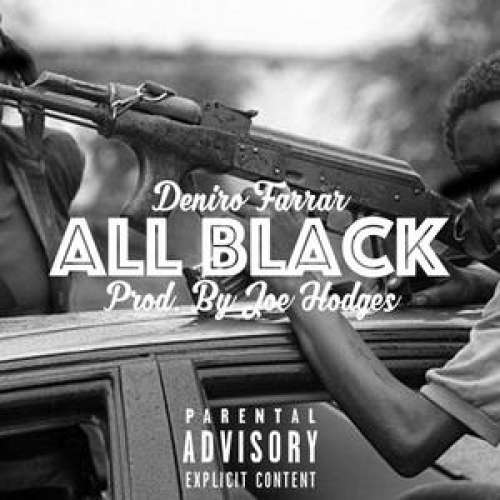 Deniro Farrar - All Black
