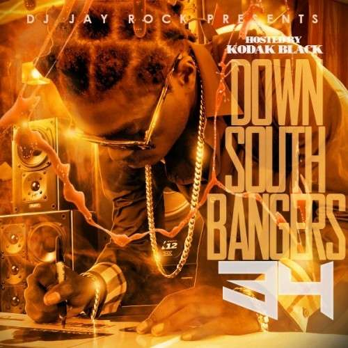 Various Artists - Down South Bangers 34 (Hosted By Kodak Black)