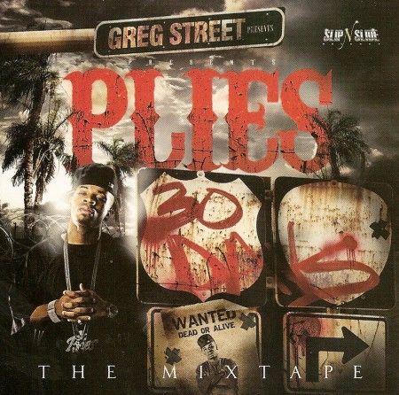 30 Days The Mixtape - Plies (Greg Street)