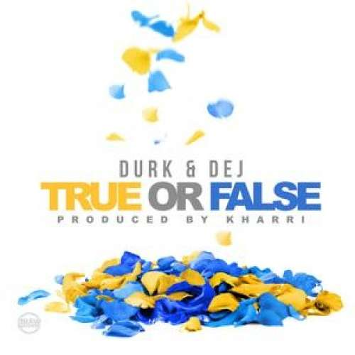Lil Durk - True Or False