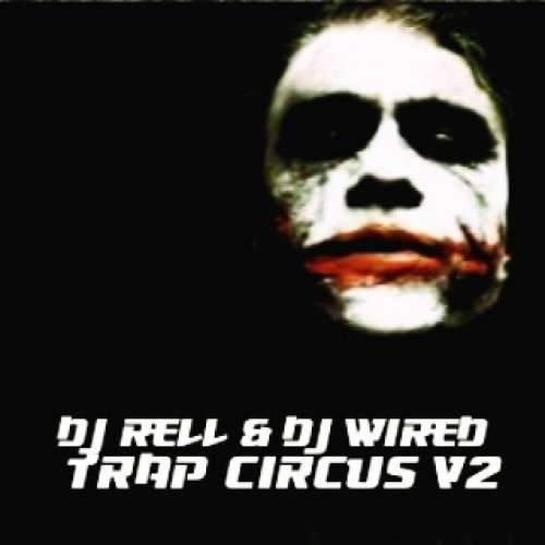 Various Artists - Trap Circus 2