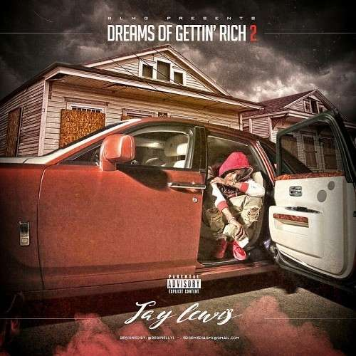 Jay Lewis - Dreams Of Gettin' Rich 2