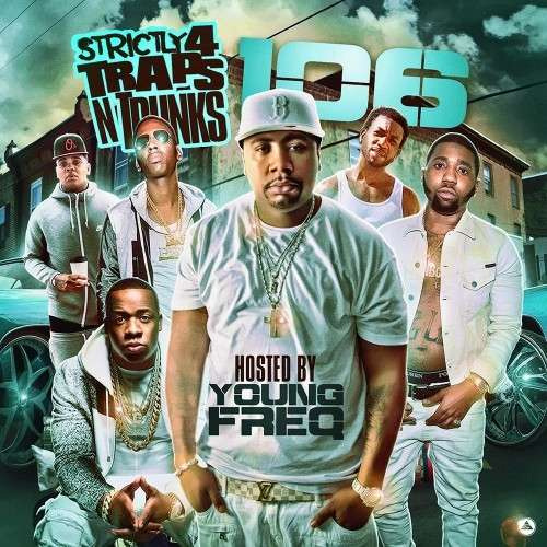 Various Artists - Strictly 4 The Traps N Trunks 106