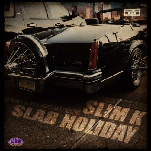 Various Artists - Slab Holiday (Chopped Not Slopped)