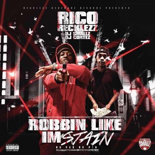 Rico Recklezz - Robbin Like I