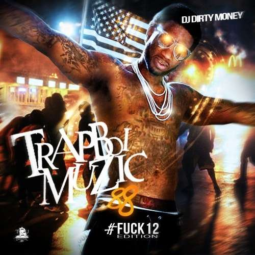 Various Artists - Trapboi Muzic 88 (#F*ck12 Edition)
