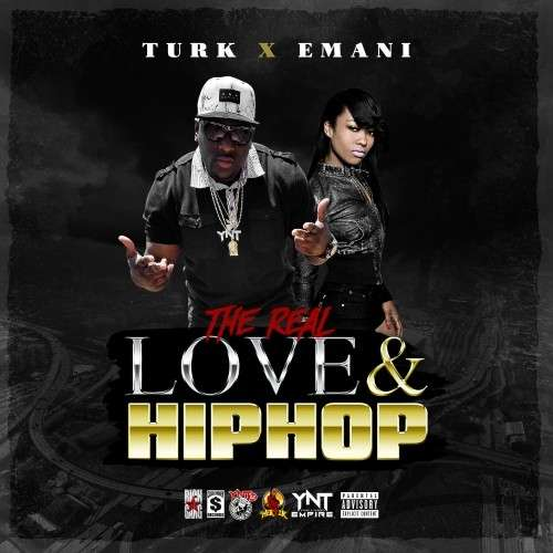 Hot Boy Turk & Emani The Made Woman - The Real Love & Hip Hop