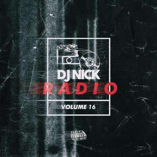 Various Artists - DJ Nick Radio Volume 16