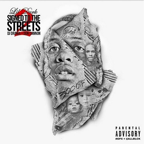 Signed To The Streets 2 - Lil Durk (DJ Don Cannon, DJ Drama)