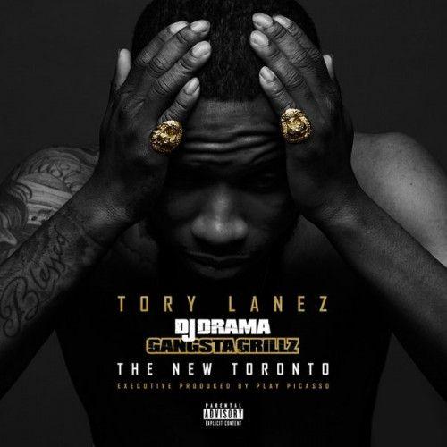 The New Toronto - Tory Lanez (DJ Drama)
