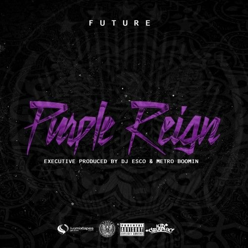 Purple Reign - Future (Freebandz, DJ Esco)