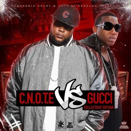 Gucci Mane - C Note Vs. Gucci
