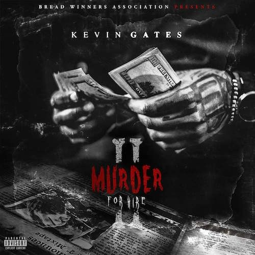 Murder For Hire 2 - Kevin Gates