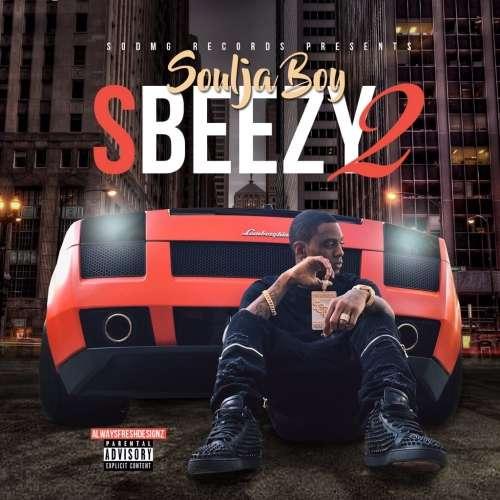 Soulja Boy - S. Beezy 2