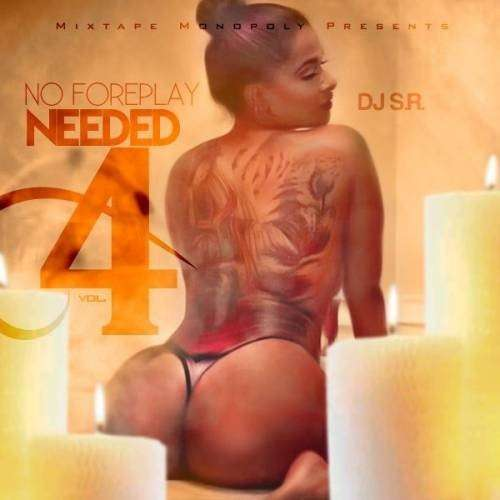 Various Artists - No Foreplay Needed 4