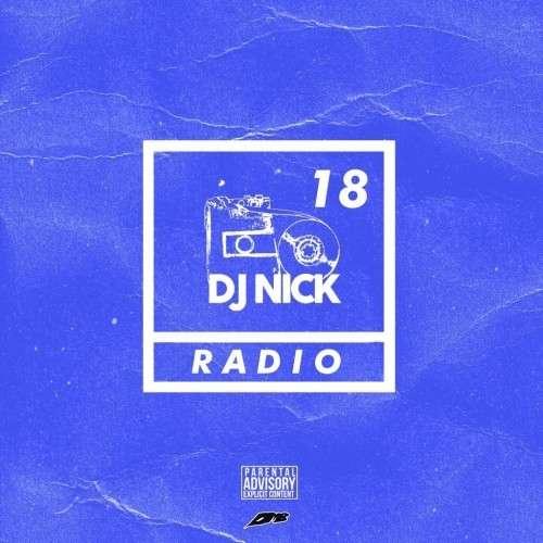 Various Artists - DJ Nick Radio 18