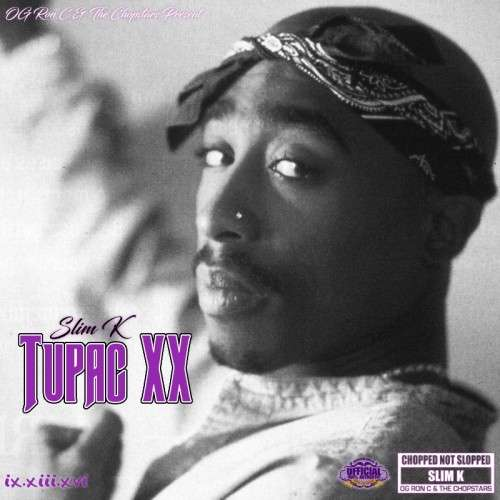 Various Artists - Tupac XX (Chopped Not Slopped)