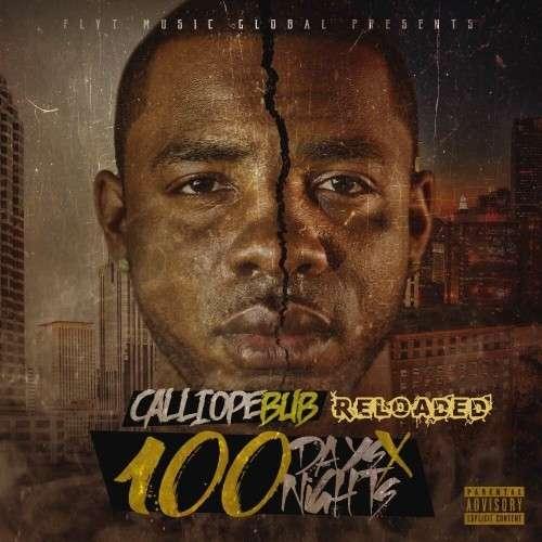 Calliope Bub - 100 Days 100 Nights (Reloaded)