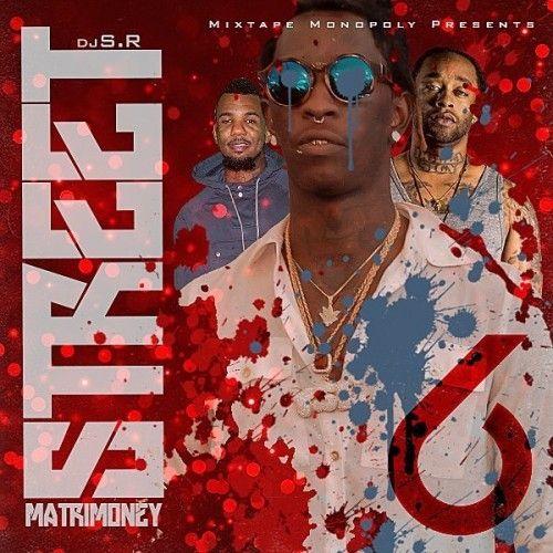 Street Matrimoney 6 (A3C Edition) - DJ S.R., Mixtape Monopoly