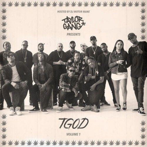 Taylor Gang Or Die Hosted by DJ Motor Mane