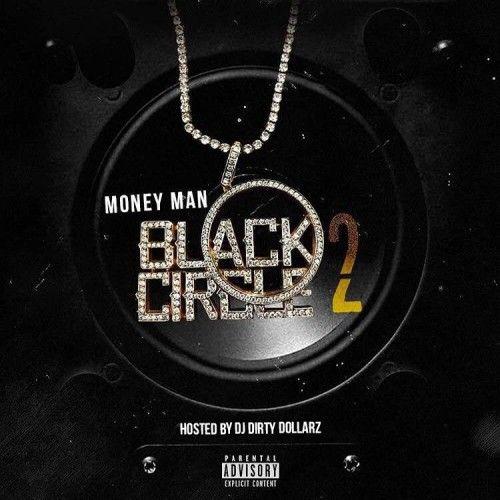 Black Circle 2 - Money Man (DJ Dirty Dollarz)