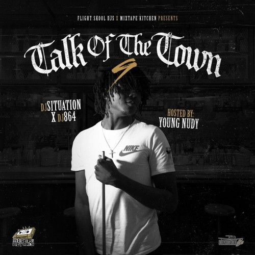 Talk Of The Town 9 (Hosted By Young Nudy)-Various Artists