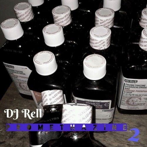 Promethazine 2 - DJ Rell