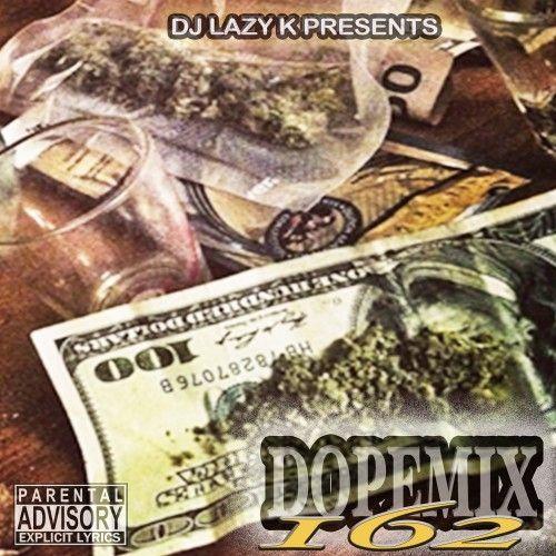 Dope Mix 162 - DJ Lazy K