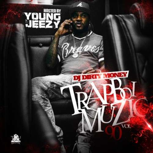 Various Artists - Trapboi Muzic 90 (Hosted By Jeezy)