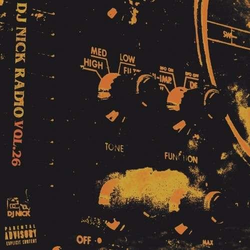 Various Artists - DJ Nick Radio 26