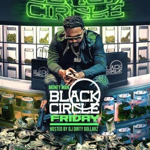 Money Man - Black Circle Friday