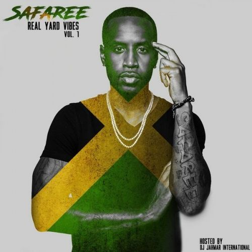Safaree Real Yard Vibes Vol. 1