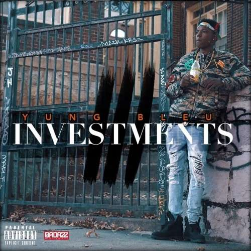 Yung Bleu - Investments 3