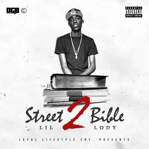 Lil Lody - Da Street Bible 2