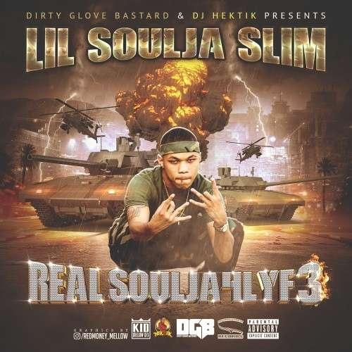 Lil Soulja Slim - Real Soulja4Lif3