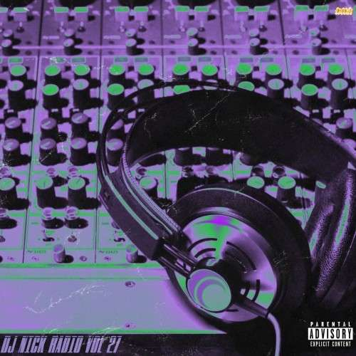 Various Artists - DJ Nick Radio 27
