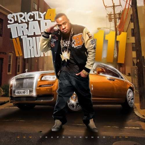 Various Artists - Strictly 4 The Traps N Trunks 111