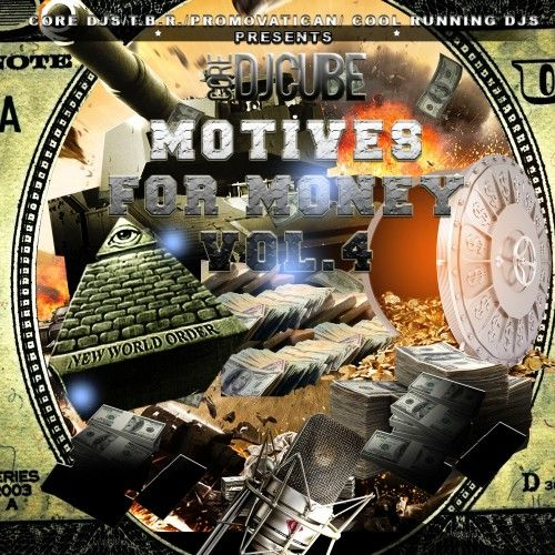 Motives For Money 4 - DJ Cube