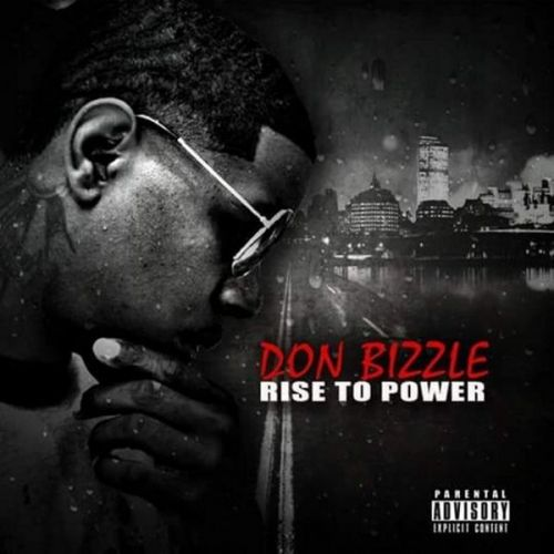 Don Bizzle Rise To Power