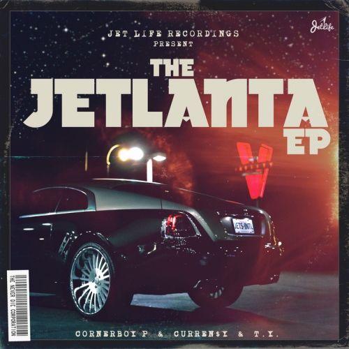 Curren$y, Corner Boy P &  T.Y. The Jetlanta EP