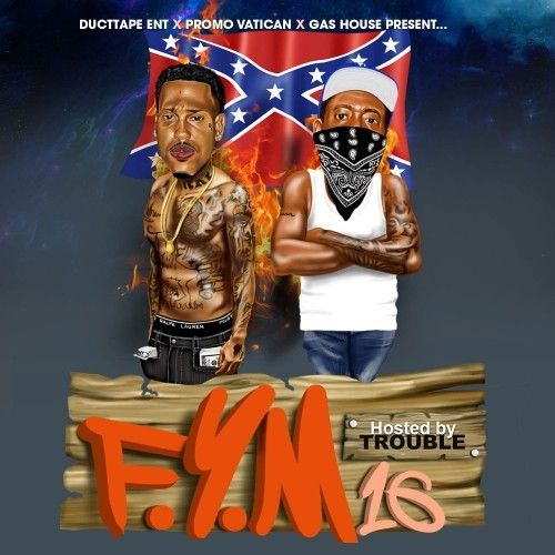 FYM 16 (Hosted By Trouble)