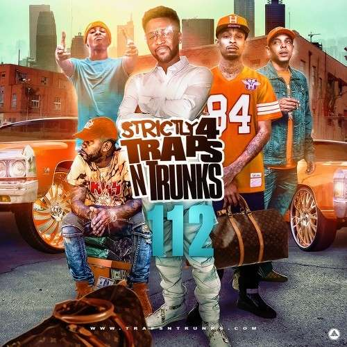 Various Artists - Strictly 4 The Traps N Trunks 112