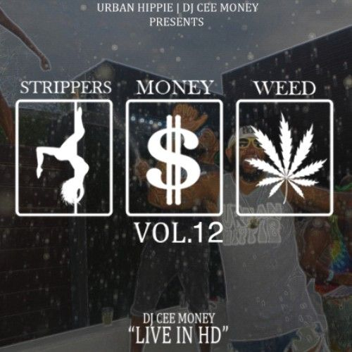 Strippers Money Weed 12