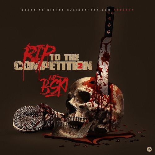 RIP To The Competition 2 - Various Artist (DJ B-Ski)
