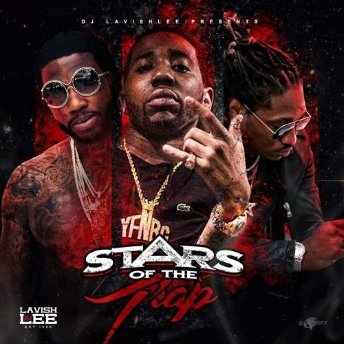 Stars Of The Trap