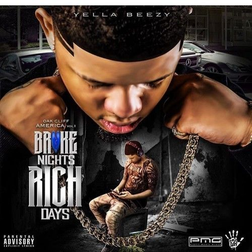 Broke Nights Rich Days - Yella Beezy (Bigga Rankin)