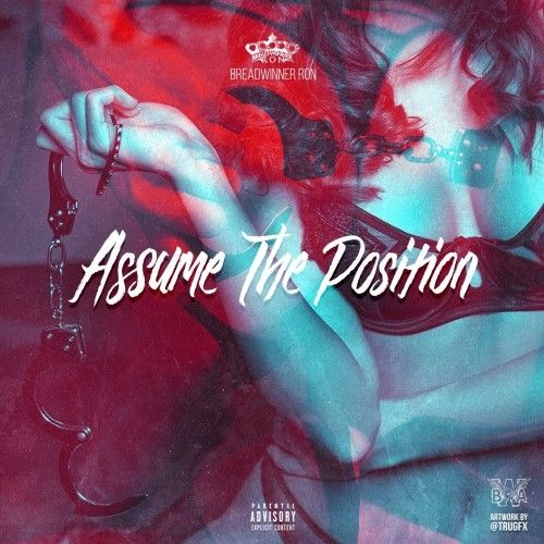 Assume The Position - BWA Ron